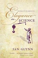 Elegance in Science: The beauty of simplicity (Paperback)