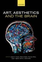 Art, Aesthetics, and the Brain (Hardback)