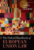 The Oxford Handbook of European Union Law - Oxford Handbooks (Hardback)