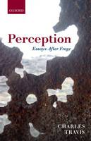 Perception: Essays After Frege (Hardback)