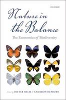 Nature in the Balance: The Economics of Biodiversity (Hardback)