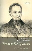 Thomas De Quincey: Selected Writings - 21st-Century Oxford Authors (Hardback)