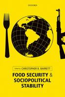 Food Security and Sociopolitical Stability (Hardback)