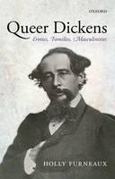 Queer Dickens: Erotics, Families, Masculinities (Paperback)