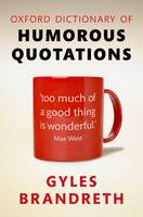 Oxford Dictionary of Humorous Quotations (Hardback)