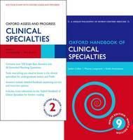 Oxford Handbook of Clinical Specialties and Oxford Assess and Progress: Clinical Specialties Pack - Oxford Medical Handbooks
