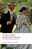 Sentimental Education - Oxford World's Classics (Paperback)