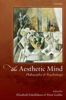 The Aesthetic Mind: Philosophy and Psychology (Hardback)