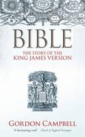 Bible: The Story of the King James Version (Paperback)