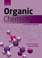 Organic Chemistry: A mechanistic approach (Paperback)