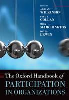 The Oxford Handbook of Participation in Organizations - Oxford Handbooks (Paperback)