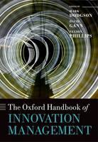 The Oxford Handbook of Innovation Management - Oxford Handbooks (Hardback)