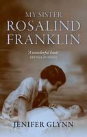 My Sister Rosalind Franklin (Hardback)