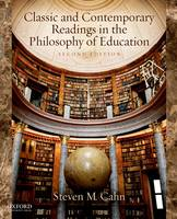 Classic and Contemporary Readings in the Philosophy of Education (Paperback)