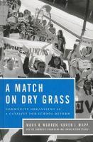 A Match on Dry Grass: Community Organizing as a Catalyst for School Reform (Hardback)