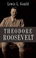 Theodore Roosevelt (Hardback)