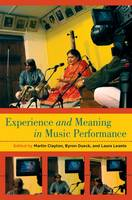 Experience and Meaning in Music Performance (Hardback)