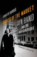 Goddess of the Market: Ayn Rand and the American Right (Paperback)