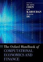 The Oxford Handbook of Computational Economics and Finance - Oxford Handbooks (Hardback)