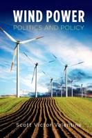 Wind Power Politics and Policy