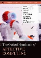 The Oxford Handbook of Affective Computing - Oxford Library of Psychology (Hardback)
