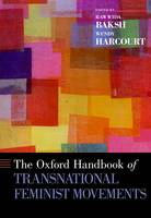 The Oxford Handbook of Transnational Feminist Movements - Oxford Handbooks (Hardback)