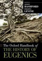 The Oxford Handbook of the History of Eugenics - Oxford Handbooks (Paperback)