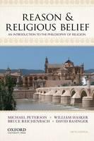 Reason & Religious Belief: An Introduction to the Philosophy of Religion (Paperback)