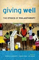 Giving Well: The Ethics of Philanthropy (Paperback)