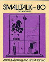 Smalltalk 80: The Language (Hardback)