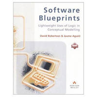 Software Blueprints: Lightweight Uses of Logic in Conceptual Modelling - ACM Press (Paperback)