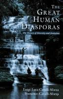 The Great Human Diasporas: The History Of Diversity And Evolution (Paperback)