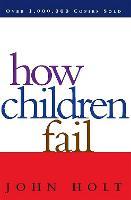 How Children Fail (Paperback)