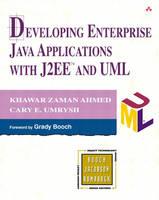 Developing Enterprise Java Applications with J2EE (TM) and UML (Paperback)