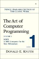 Art of Computer Programming, Volume 1, Fascicle 1, The: MMIX -- A RISC Computer for the New Millennium (Paperback)