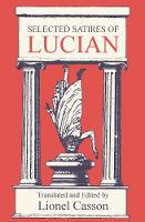 Selected Satires of Lucian (Paperback)