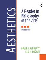 Aesthetics: A Reader in Philosophy of the Arts (Paperback)