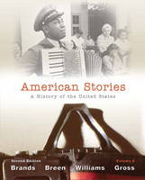 American Stories: Volume 2: A History of the United States (Paperback)