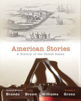 American Stories: Volume 1: A History of the United States (Paperback)