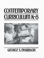 Contemporary Curriculum: K-8 (Paperback)