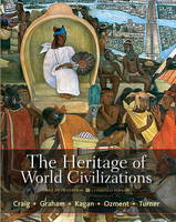 The Heritage of World Civilizations: Brief Edition, Combined Volume with NEW MyHistoryLab with eText -- Access Card Package