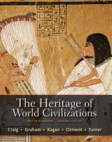 The Heritage of World Civilizations, Volume 1: Plus New MyHistoryLab with Etext -- Access Card Package