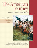 The American Journey: Concise Edition Volume 1 (Paperback)
