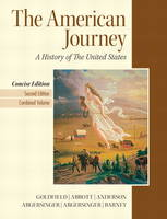 The American Journey Combined Volume Plus New MyHistoryLab with Etext -- Access Card Package