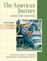 The American Journey Volume 2 Plus New MyHistoryLab with Etext -- Access Card Package