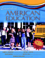 Essentials of American Education (Paperback)