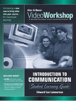 VideoWorkshop for Introduction to Communication: Student Learning Guide (Valuepack Item Only)