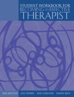 Workbook and Video Package for Becoming an Effective Therapist: Workbook and Video Package