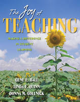 The Joy of Teaching: Making a Difference in Student Learning (Paperback)