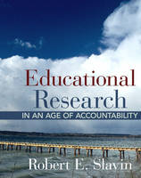 Educational Research in an Age of Accountability (Hardback)